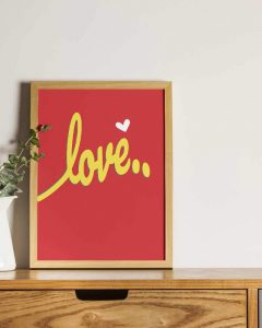 Love Wall Art Posters and Prints